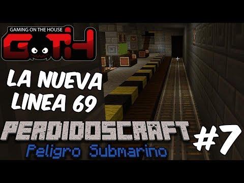 LA NUEVA LINEA 69 - PerdidosCraft Submarino#7 en Español GOTH
