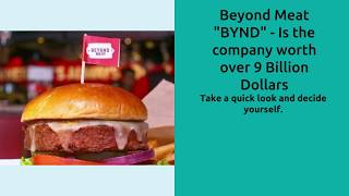 Beyond Meat Stock, 9+ billion valuation, is it a bubble.