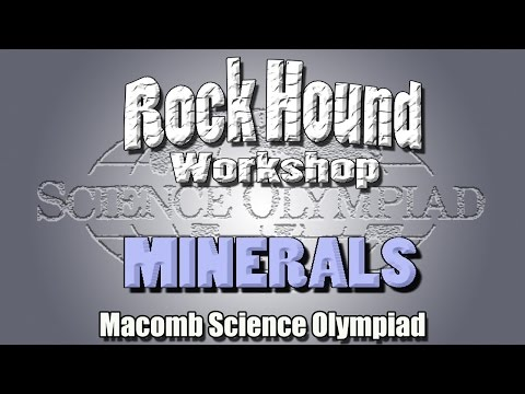Science Olympiad Rock Hound Event- Minerals