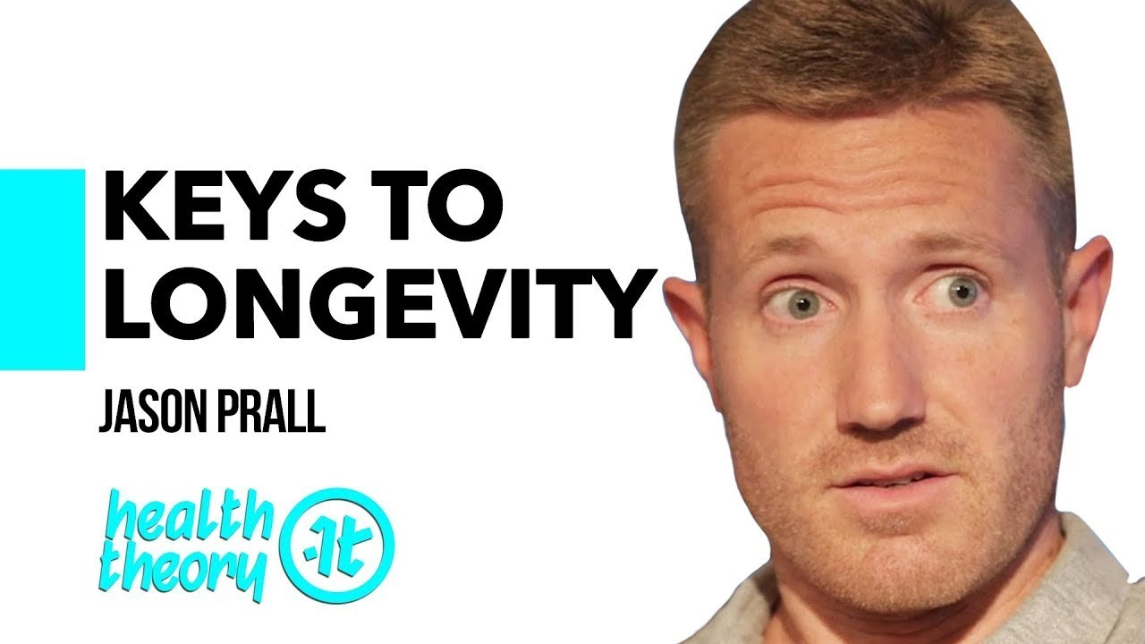 If You Want to Live a Long-Ass Life, Watch This | Jason Prall on Health Theory