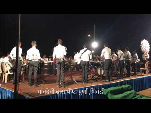 Vande Mataram - played by Gaondevi Brass Band Purna ,Bhiwandi At Rai competition(2nd Prize Winner)