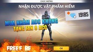 [Free Fire] 50K Mua Nhầm ACC Khủng Tặng FAN | Sỹ Kẹo