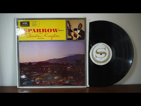 The Sparrow Show At The Sheraton   Kingston Jamaica 1962 WIRL ‎– 1907
