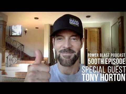 Special Guest Tony Horton - Power Blast Podcast 500th Episode