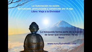 """""""La Iluminación No Existe"""" 😇 Libro """"Viaje a La Divinidad"""" 📖🔥"""