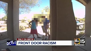 Woman horrified by north Phoenix racism caught on doorbell camera
