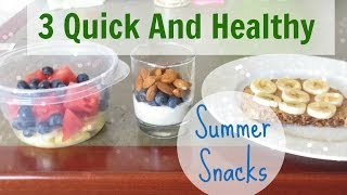 3 Quick And Healthy Summer Snacks! ☼ {Collab with AwesomexAnthony} Thumbnail