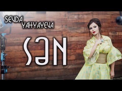 Sevda Yahyayeva - Sən (2012, KLİP)