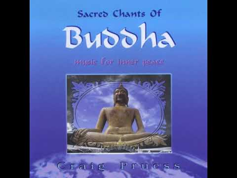 Craig Pruess - Vajra Guru Mantra (Sacred Chants Of Buddha)