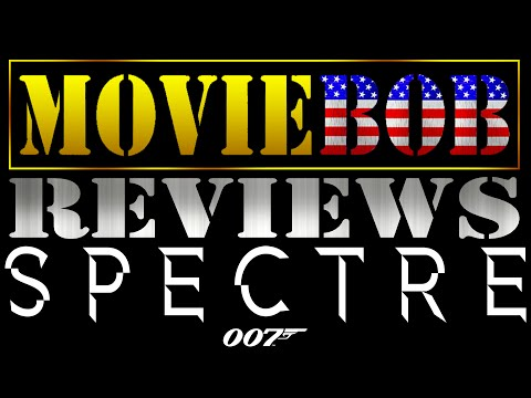 MovieBob Reviews: SPECTRE (2015)