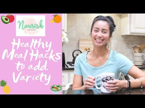 Healthy Meal Hacks to Add Variety