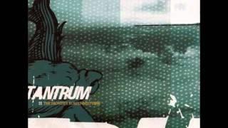 """Tantrum- """"The Frontier Bursts Into View"""" Full Album"""