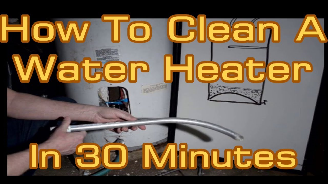 How To Clean Limescale Sediment Out Of A Water Heater Tank In 30