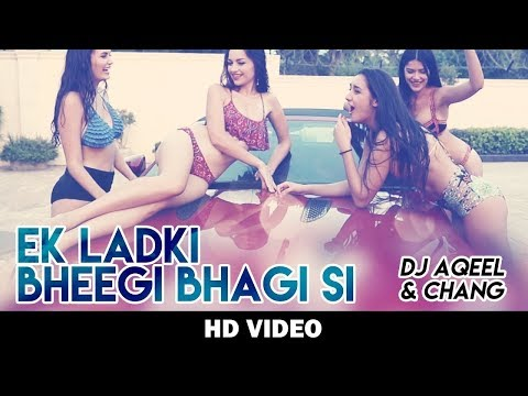 Thumbnail: Ek Ladki Bheegi Bhaagi Si – Party Mix | Aqeel Ali & Meiyang Chang | HD video