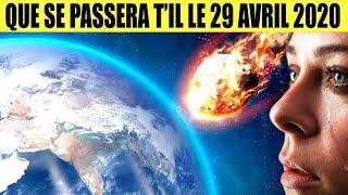 LE 29 AVRIL 2020 SERA LA FIN DU MONDE ! EXPLICATIONS