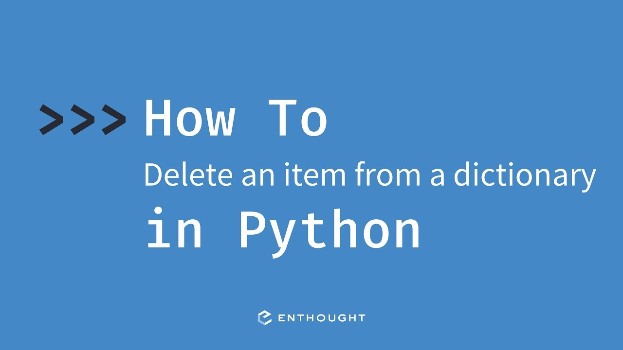 How to delete an item from a dictionary in Python