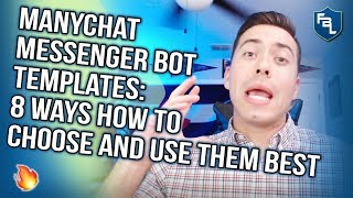 Manychat Messenger Bot Templates: 8 Ways How To Choose And Use Them Best