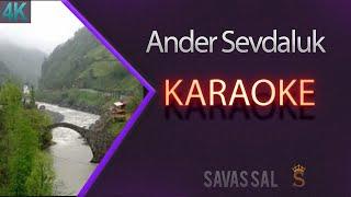 Ander Sevdaluk Karaoke 4k