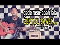 GEDE ROSO - ABAH LALA (COVER)
