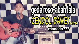 Download GEDE ROSO - ABAH LALA (COVER)