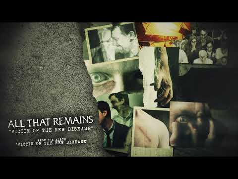 All That Remains - Victim of the New Disease Mp3