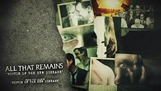 All That Remains - Victim of the New Disease YouTube Videos