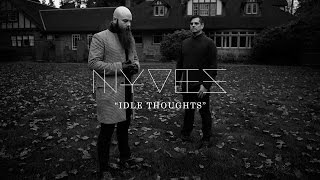 "NYVES - ""Idle Thoughts"" (Lyric Video) - Available Now"