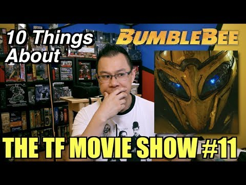 10 THINGS about Bumblebee that you need to know - [TF MOVIE SHOW #11]