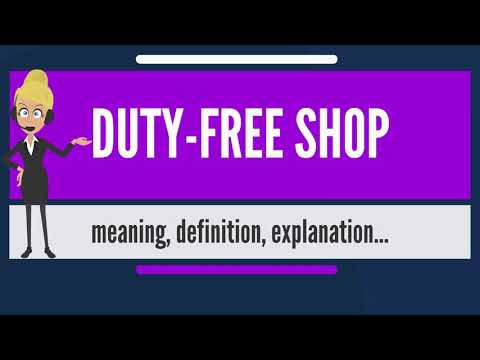 What Is DUTY-FREE SHOP? What Does DUTY-FREE SHOP Mean? DUTY-FREE SHOP Meaning & Explanation