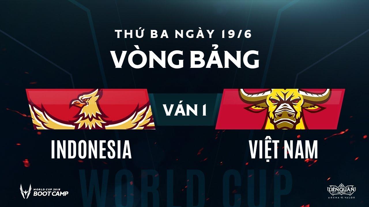 Vòng bảng BootCamp AWC Indonesia vs Việt Nam - Ván 1 - Garena Liên Quân Mobile