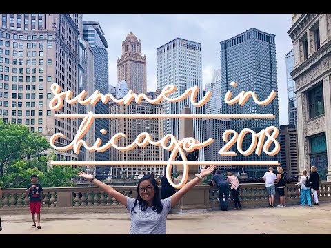 summer in chicago 2018 || marieska luzada