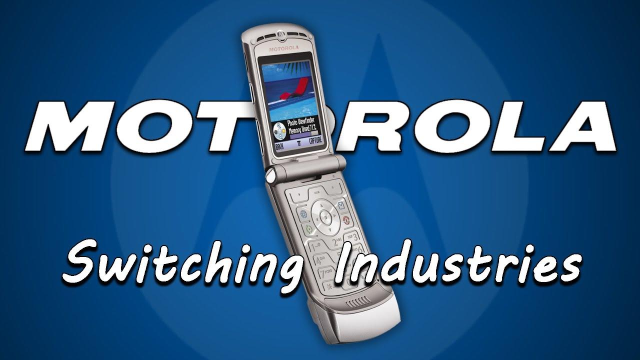 Motorola - Switching Industries