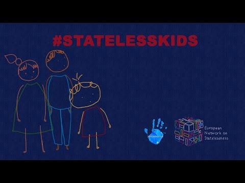 #StatelessKids - No child should be stateless