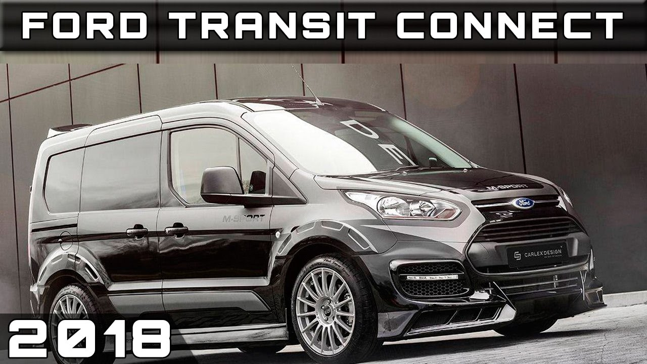 Ford Transit Wagon >> 2018 Ford Transit Connect - YouTube