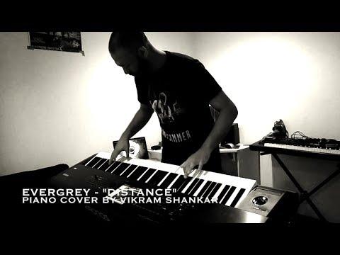 Evergrey - Distance - Piano Cover by Vikram Shankar