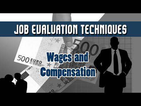 18. Job Evaluation    Job Evaluation Techniques    Wages and Compensation    Human Resources