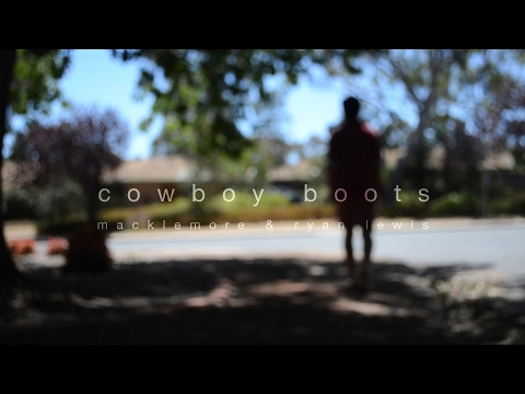 Cowboy Boots- Macklemore and Ryan Lewis (Music Video)