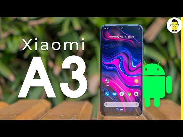 Xiaomi Mi A3 unboxing and hands-on review | camera samples and more