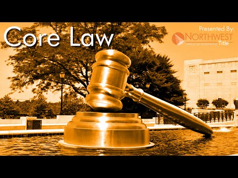 Real Estate Core Law - Part 3: Real Property Interests