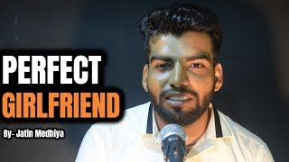 PERFECT GIRLFRIEND | Jatin Medhiya | Poetry | The Ink Art