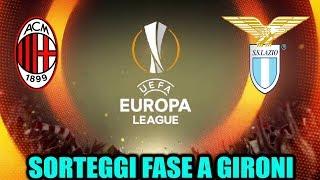 SORTEGGIO UEFA EUROPA LEAGUE IN LIVE