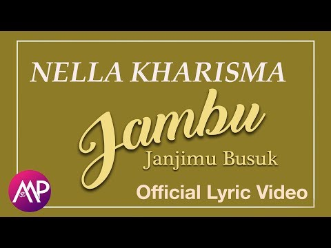 Dangdut - Nella Kharisma - Jambu - Janjimu Busuk (Official Video Lyric)
