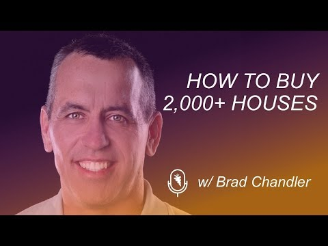 He's Bought 2,000+ Houses. How?  Brad Chandler with Express Home Buyers Unveils His Journey