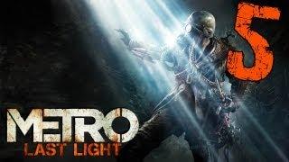 Прохождение Metro Last Light - Серия 5 Регина