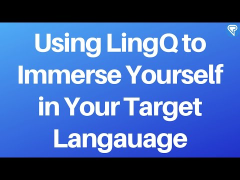 Using LingQ as an Immersion Tool to Learn a New Language
