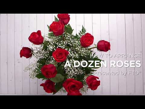 How to Arrange a Dozen Roses, Presented by FTD - YouTube
