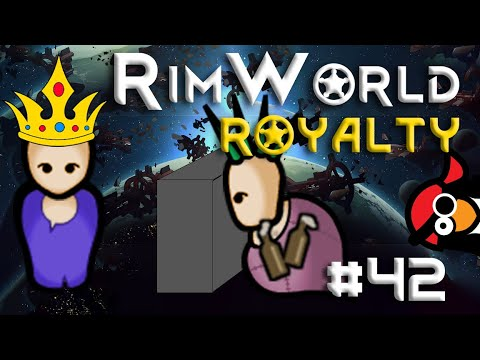 [42] Our Sapper Defenses Are Tested  | RimWorld 1.1 DLC |  Let's Play RimWorld 1.1 Royalty