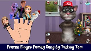 talking tom sings disney frozen elsa and anna finger family song and nursery rhymes