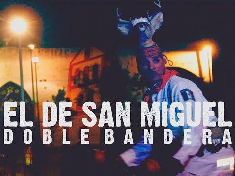Doble Bandera / El De San Miguel (Video Oficial) 2017