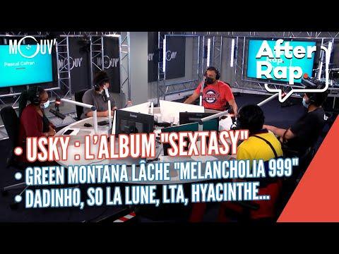 Youtube: USKY: l'album ''Sextasy'', Green Montana lâche ''Melancholia 999'', Dadinho, So la Lune, LTA…